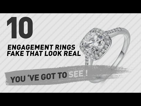 Engagement Rings Fake That Look Real Top 10 Collection