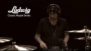 Ludwig Classic Maple Series with Steven Wolf