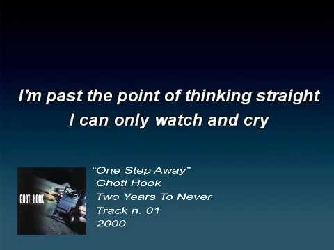 Ghoti Hook - One Step Away (Lyrics)
