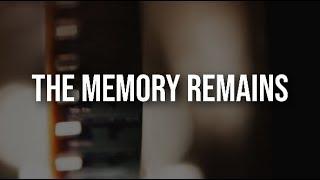 Metallica - The Memory Remains [Full HD] [Lyrics]