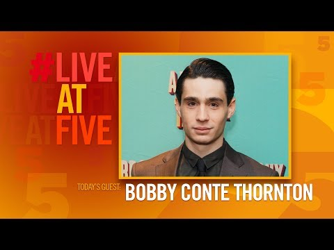 Broadway.com #LiveAtFive with Bobby Conte Thornton from A BRONX TALE