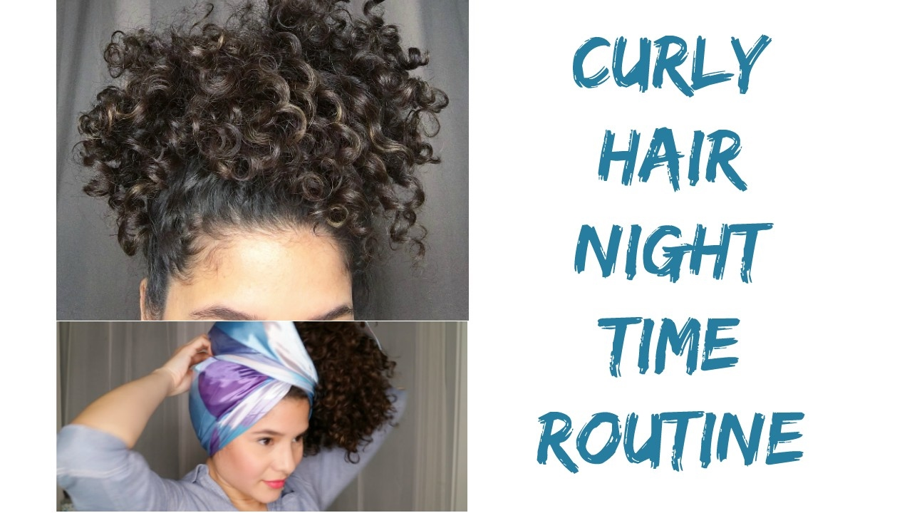 Curly Hair Night Time Routine Youtube