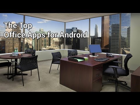 The 7 best office apps for Android
