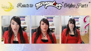 ★Luna-TK Reacts to Miraculous! (Origins: Part 1!!!!) ★
