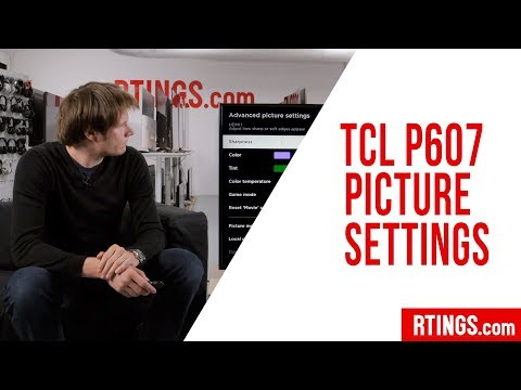 TCL P Series TV Picture Settings - RTINGS com - YouTube