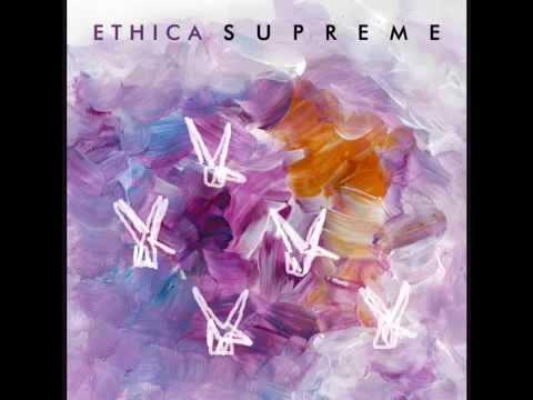 Ethica - Supreme