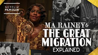 What Is The Great Migration? | Ma Rainey's Black Bottom | Netflix