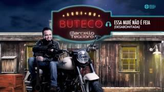 Marcello Teodoro - Essa Muie Nao e Feia