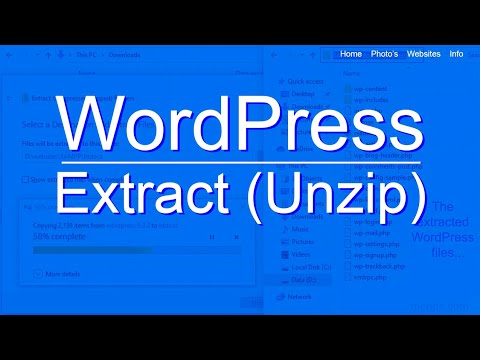 Building a WordPress Website - Extracting (unzipping) WordPress - Everything You Need to Know