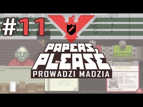 Papers, please #11 - Sergiu ocalony!