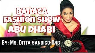 DITA SANDICO ONG FASHION SHOW ABU DHABI UNITED ARAB EMIRATES