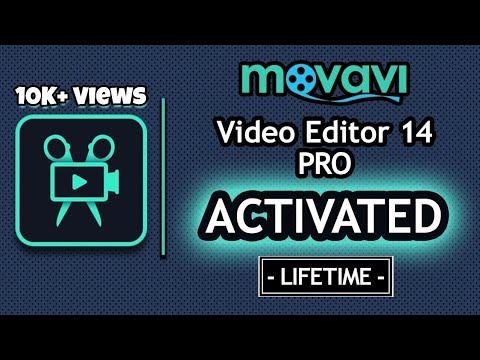 Movavi Video Editor 14 Pro - Activated [Lifetime]