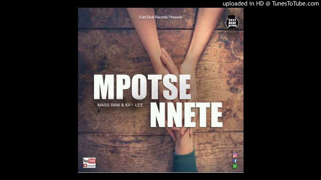 Download Mass Ram-MPOTSE NNETE ft Kay-Lee (Official Audio)