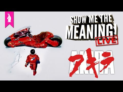 Akira: Transcending to Testicle Monster and Beyond – Show Me The Meaning! LIVE