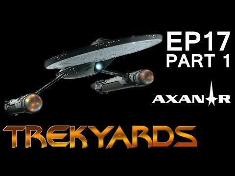 Trekyards E17 - Ares Class (Part 1) (Axanar Special)