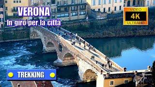 VERONA: In giro per la città - Con ilrifugiotrekking - di Sergio Colombini (Video 4K)
