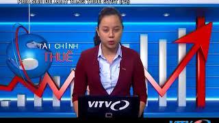 VITV - Tài chính thuế - Phía sau đề xuất tăng thuế gtgt của bộ tài chính (Phần 2)