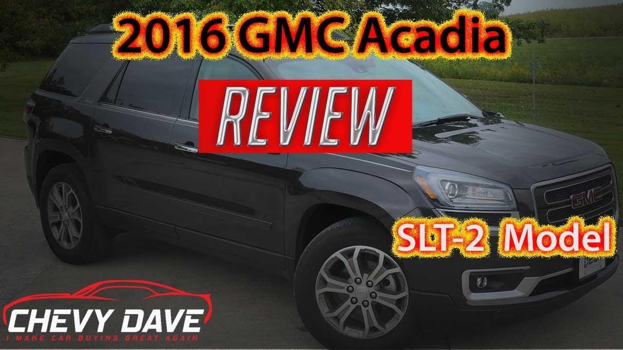 2016 Gmc Acadia Slt 2 Review Gmc Acadia Review A1414 Youtube