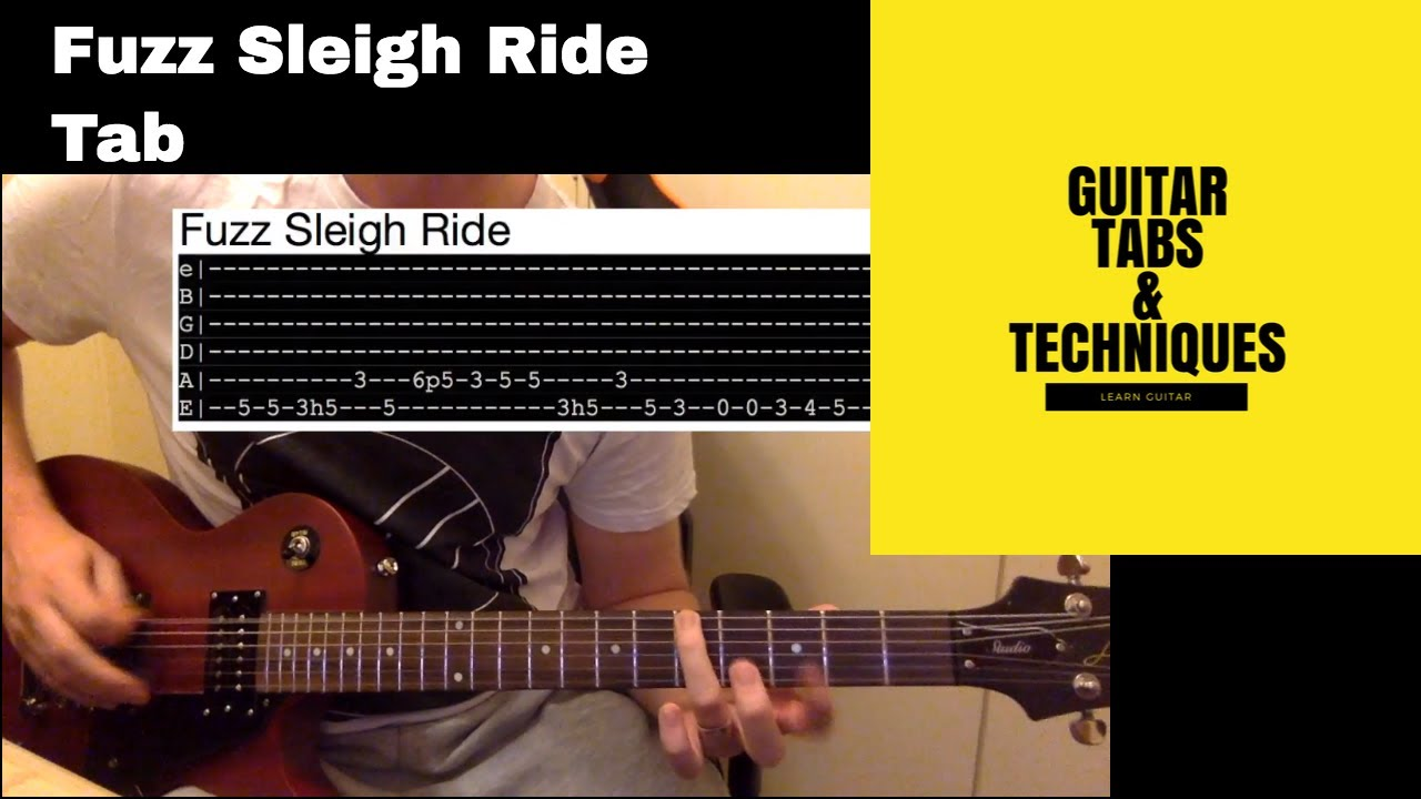 Fuzz Sleigh Ride Guitar Lesson Tutorial With Tabs Youtube
