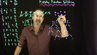 Freaky Fraction Spitting