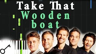Take That - Wooden boat [Piano Tutorial] Synthesia | passkeypiano