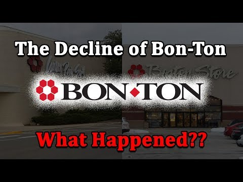 The Decline Of Bon-Ton...What Happened?