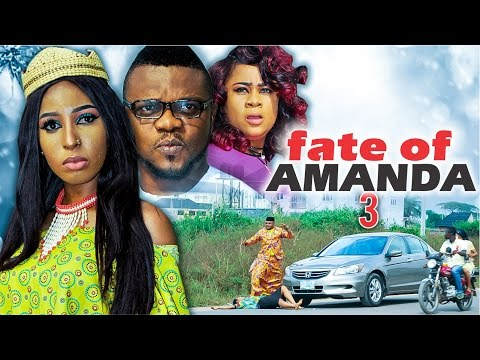 2017 Latest Nigerian Nollywood Movies - Fate Of Amanda 3