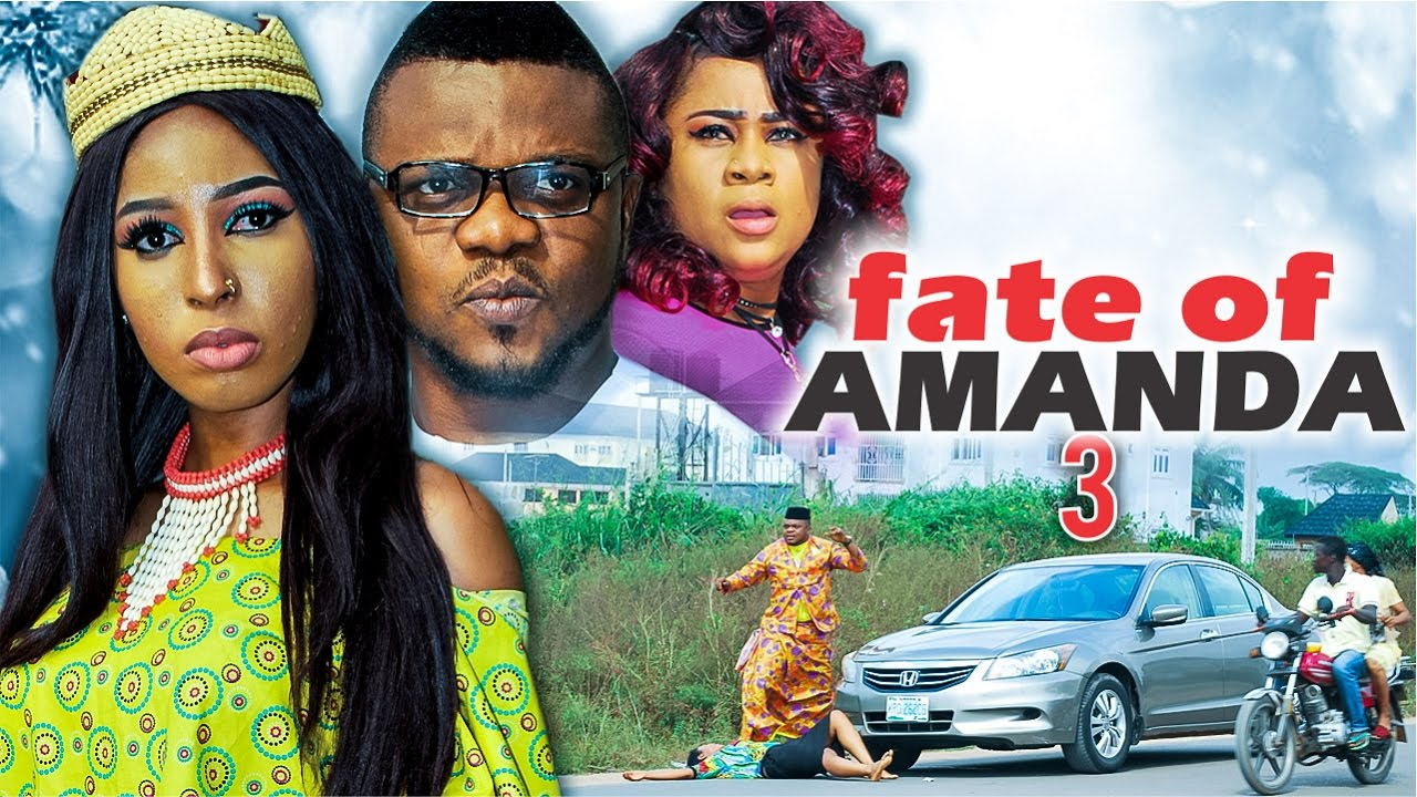 Download 2017 Latest Nigerian Nollywood Movies - Fate Of Amanda 3