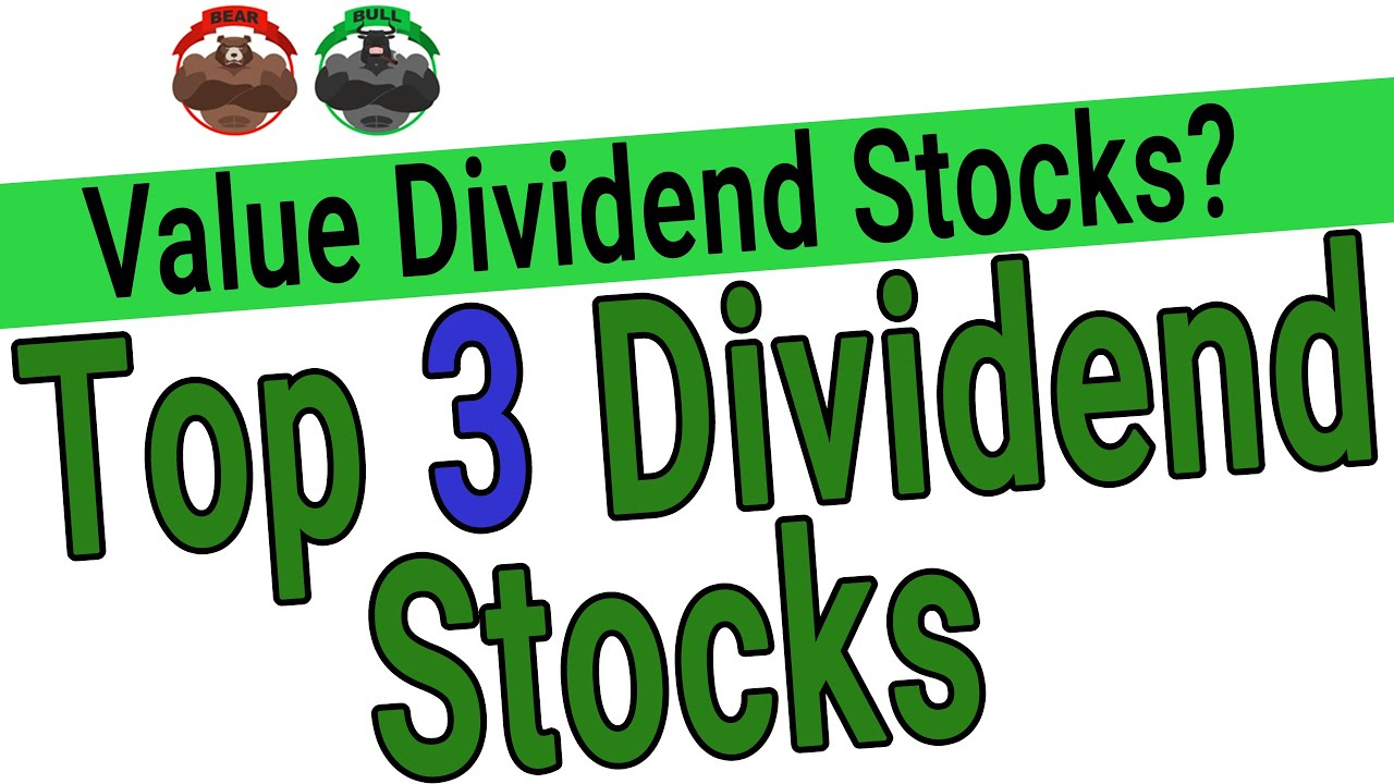 Top Dividend Stocks 2020.3 Dividend Stocks For 2020 Dividend Stocks At A Discount