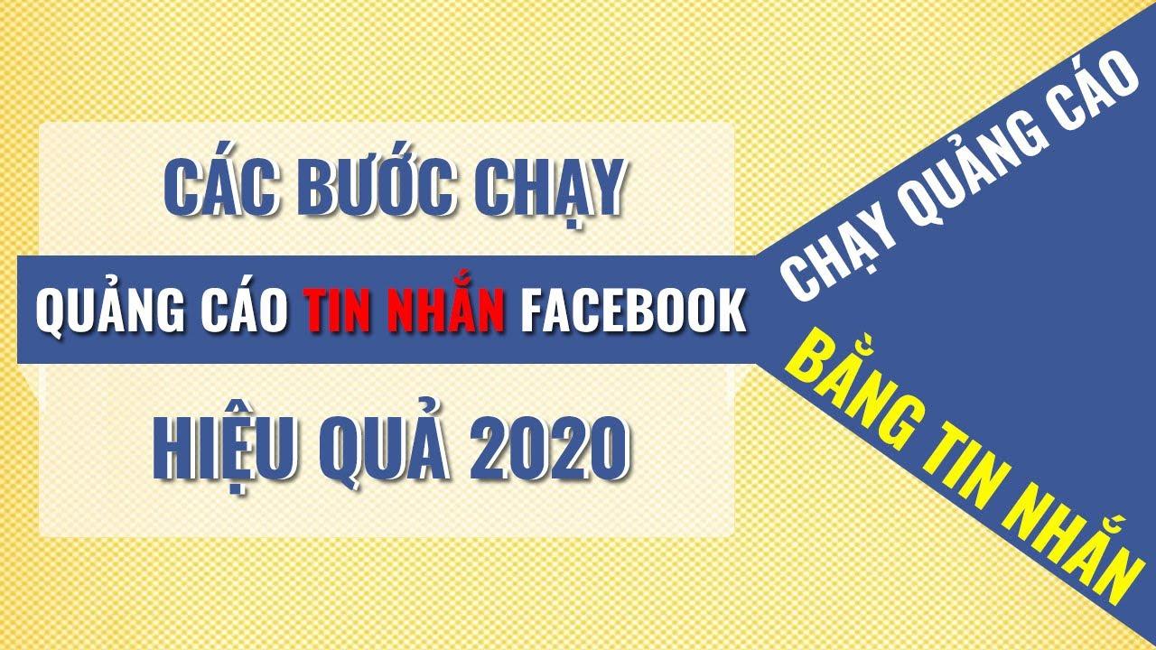 Cách Chạy Quảng Cáo Tin Nhắn Facebook Hiệu Quả Mới Nhất