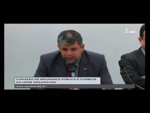 SEGURANÇA PÚBLICA E COMBATE AO CRIME ORGANIZADO - Audiência Pública - 16/05/2017 - 16:40