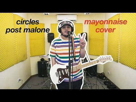 Circles - Post Malone | Mayonnaise Cover #NewMusicTuesday
