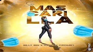 Billy Bin X Hafm X Cromby - Sin Mascarilla 😷 (Official Lyric Video)