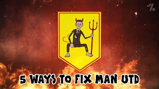 5 ways to FIX Man United! ► OneFootball x 442oons