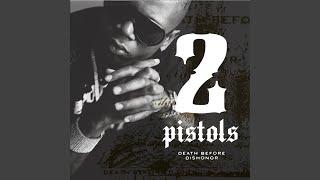 2 Pistols - Death Before Dishonor (2008)
