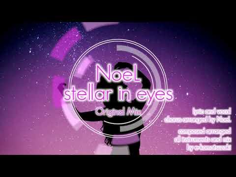 stellar in eyes feat NoeL(Original Pop Ballad Song)
