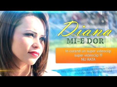 Diana - Mi-e dor (Very Sad Song)