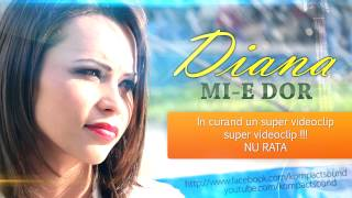Repeat youtube video Diana - Mi-e dor  (Very Sad Song)