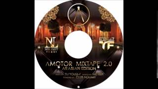 THE AMOTOR MIXTAPE BY DJ YOUSS F FT MC ISSY ARABIAN EDITION