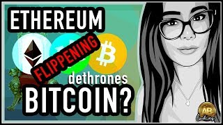 Can Ethereum Dethrone Bitcoin? Flippening of Bitcoin and Raise of Altcoins!