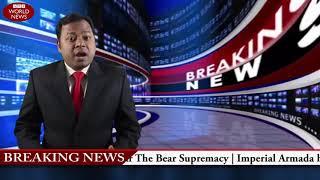 BREAKING NEWS: IMPERIAL ARMADA VS THE BEAR SUPREMACY