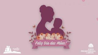 Homenagem dia das Mães - Departamento Infantil da IPVPompéia
