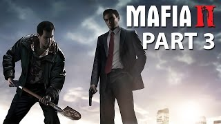 Mafia 2 Walkthrough Gameplay Part 3 - ENEMY OF THE STATE