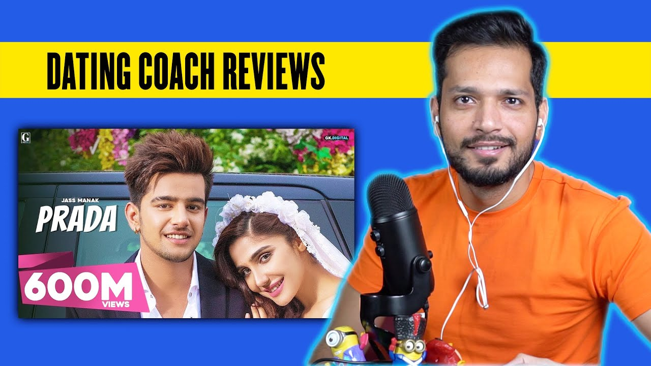 Dating Coach Reviews Prada (Episode 3) || By Jass Manak, Satti Dhillon