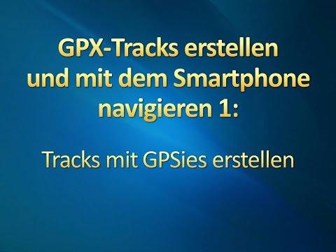 GPX-Tracks erstellen und per Smartphone navigieren 1: Tracks mit GPSies erstellen