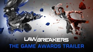 LawBreakers - The Game Awards Trailer [Official]