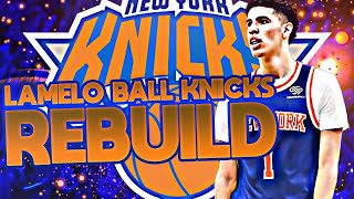 LAMELO BALL KNICKS REBUILD! 2 FINALS MVPS? NBA 2K20