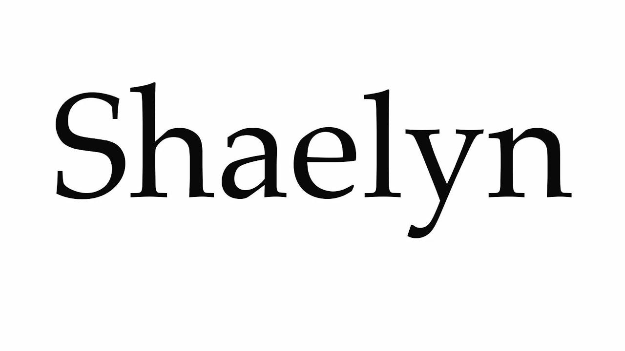 Shaelyn