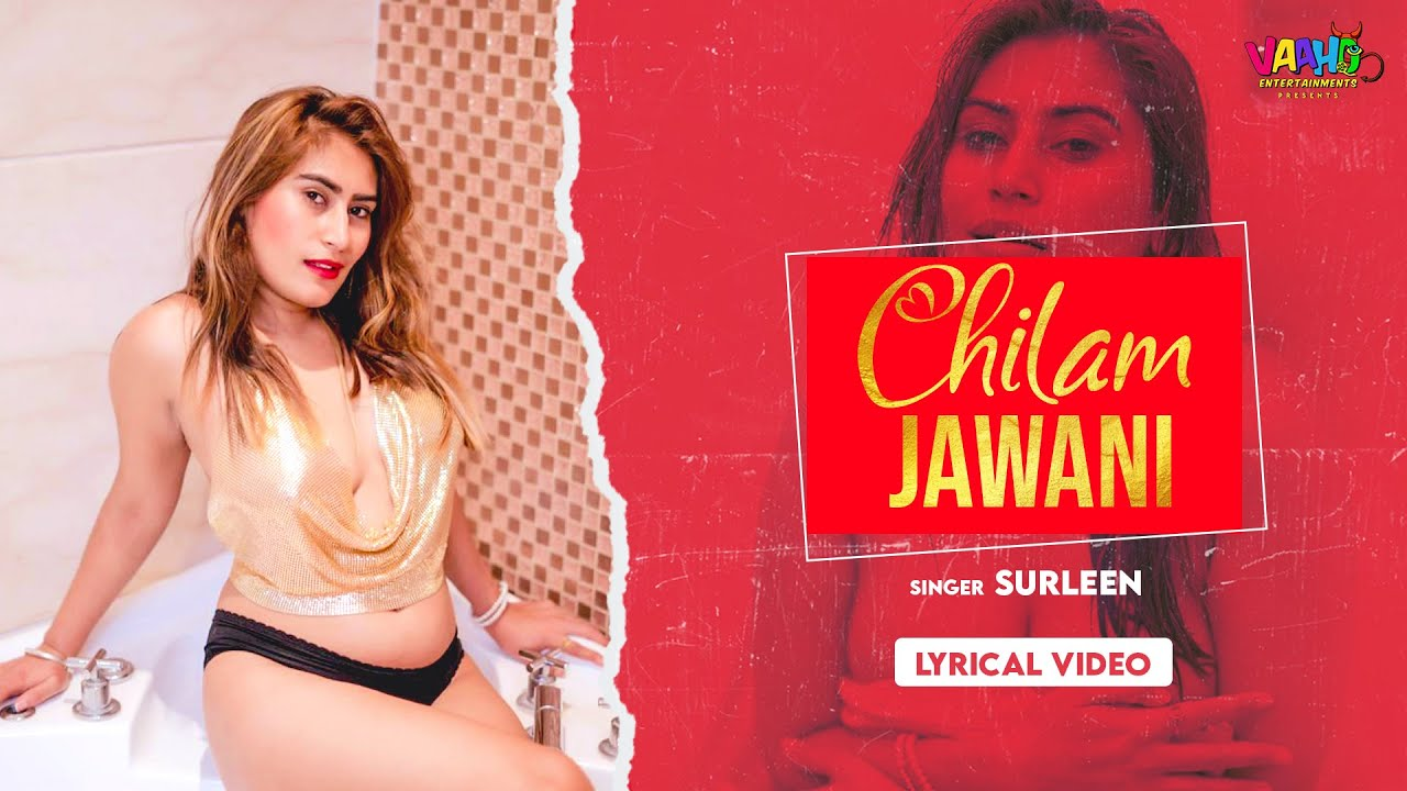 Lyrical Chilam Jawani Surleen Hindi Hot Song 2020 Bollywood Hot Song 2020 Youtube You can easily download for free thousands of videos from. lyrical chilam jawani surleen hindi hot song 2020 bollywood hot song 2020