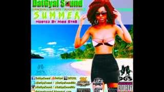 DatGyal Sound - Summer Mixtape - August 2015